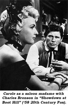 "Carole as a saloon madame with Charles Bronson in ""Showdown at Boot Hill"" ('58 20th Century Fox)."