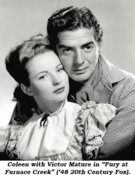"Coleen with Victor Mature in ""Fury at Furnace Creek"" ('48 20th Century Fox)."