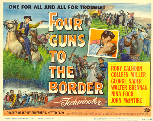 "Title card for ""Four Guns to the Border"" starring Rory Calhoun and Colleen Miller."