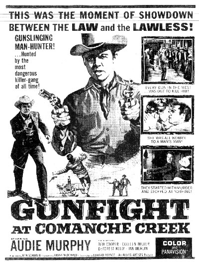 "Newspaper ad for ""Gunfight at Comanche Creek"" with Audie Murphy and Colleen Miller."