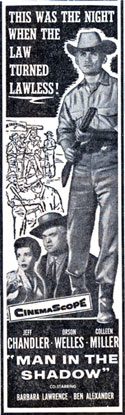 "Newspaper ad for ""Man in the Shadow"" with Jeff Chandler, Orson Welles and Colleen Miller."