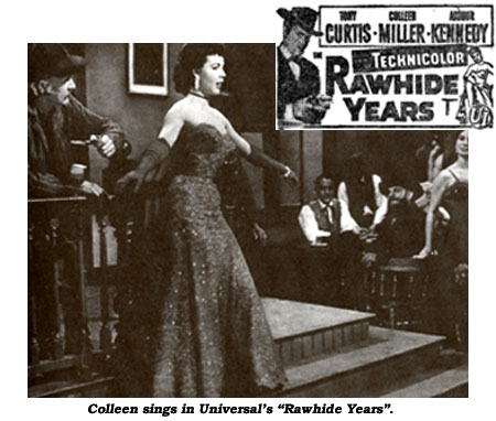 "Colleen sings in Universal's ""Rawhide Years"". Also a newspaper ad for the film."