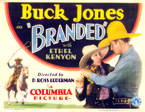 "Title card to ""Branded"" starring Buck Jones and Ethel Kenyon."