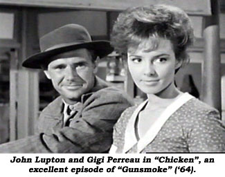 "John Lupton and Gigi Perreau in ""Chicken"", an excellent episode of ""Gunsmoke"" ('64)."