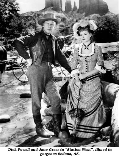 "dick Powell and Jane Greer in ""Station West"", filmed in gorgeous Sedona, AZ."