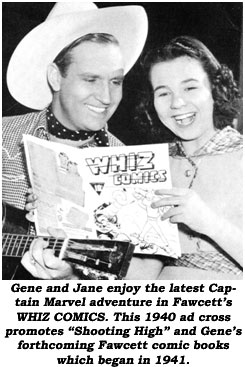 "Gene Autry and Jane Withers enjoy the latest Captain Marvel adventure in Fawcett's WHIZ COMICS. This 1940 ad cross promotes ""Shooting High"" and Gene's forthcoming Fawcett comic books which begins in 1941."