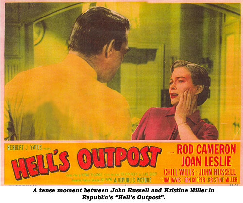 "A tense moment between John Russell and Kristine Miller in Republic's ""Hell's Outpost""."
