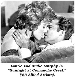 "Laurie and Audie Murphy in ""Gunfight at Comanche Creek"" ('63 Allied Artists)."