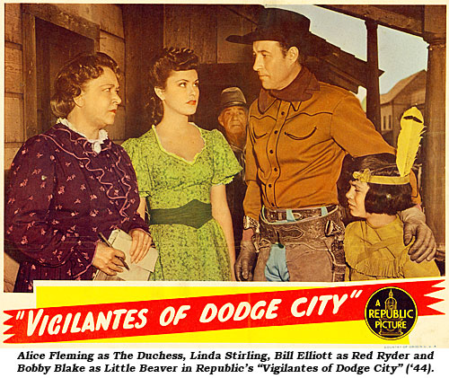 "Alice Fleming as The Duchess, Linda Stirling, Bill Elliott as Red Ryder and Bobby Blake as Little Beaver in Republic's ""Vigilantes of Dodge City"" ('44)."
