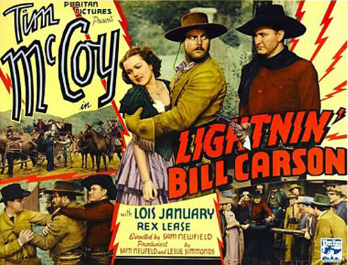 "Title Card for ""Lightnin' Bill Carson"" starring Tim McCoy and Lois January."