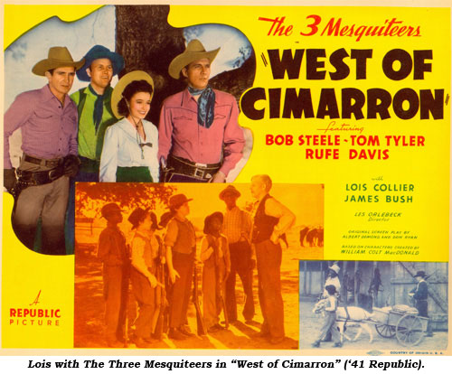 "Lois with The Three Mesquiteers in ""West of Cimarron"" ('41 Republic)."