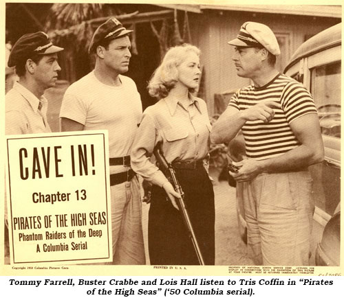 "Tommy Farrell, Buster Crabbe and Lois Hall listen to Tris Coffin in ""Pirates of the High Seas"" (50 Columbia serial)."