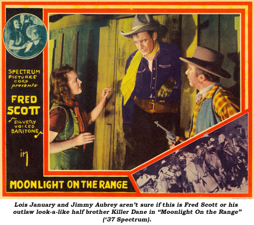 "Lois January and Jimmy Aubrey aren't sure if this is Fred Scott or his outlaw look-a-like half brother Killer Dane in ""Moonlight On the Range"" ('37 Spectrum)."