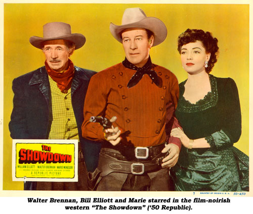 "Walter Brennan, Bill Elliott and Marie starred in the film-noirish western ""The Showdown"" ('50 Republic)."