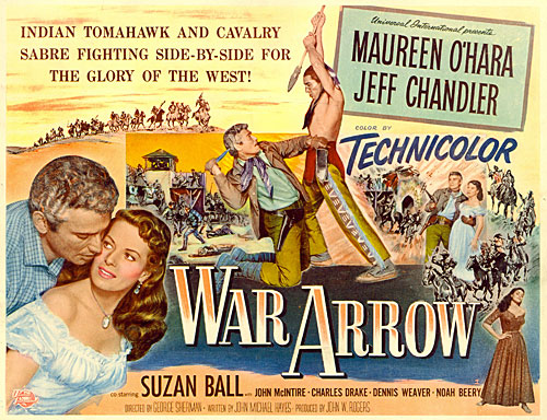 "Title Card from ""War Arrow"" starring Jeff Chandler and Maureen O'Hara."