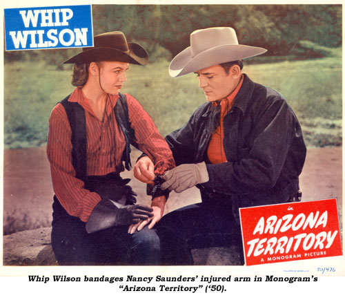 "Whip Wilson bandages Nancy Saunders' injured arm in Monogram's ""Arizona Territory"" ('50)."