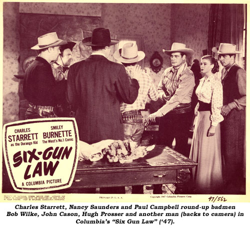 "Charles Starrett, Nancy Saunders and Paul Campbell round-up badmen Bob Wilke, John Cason, Hugh Prosser and another man (backs to camera) in Columbia's ""Six Gun Law"" ('47)."