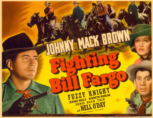 "Title card for Johnny Mack Brown's ""Fighting Bill Fargo"" co-starring Nell O'Day."