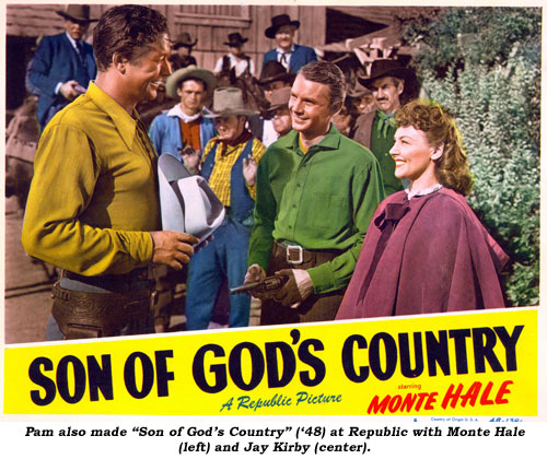 "Pam also made ""Son of God's Country"" ('48) at Republic with Monte Hale (left) and Jay Kirby (center)."