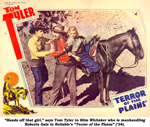 """Hands off that girl,"" says Tom Tyler to Slim Whitaker who is manhandling Roberta Gale in Reliable's ""Terror of the Plains"" ('34)."