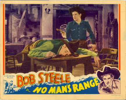 """No Man's Range"" starring Bob Steele."