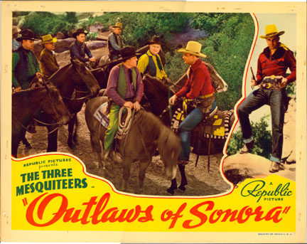 """Outlaws of Sonora""."