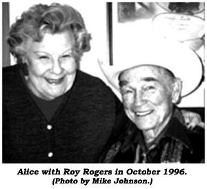 Alice with Roy Rogers in October 1996. (Photo by Mike Johnson.)
