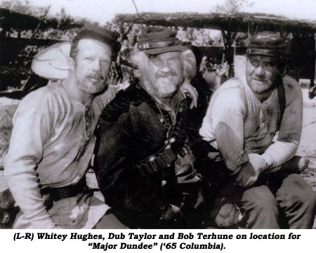 "(L-R) Whitey Hughesm, Dub Taylor and Bob Terhune on location for ""Major Dundee"" ('65 Columbia)."