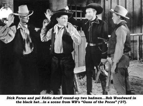 "Dick Foran and pal Eddie Acuff round-up two badmen...Bob Woodward in the black hat...in a scene from WB's ""Guns of the Pecos"" ('37)."