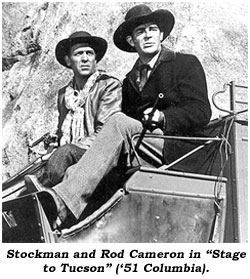 "Stockman and Rod Cameron in ""Stage to Tucson"" ('51 Columbia)."