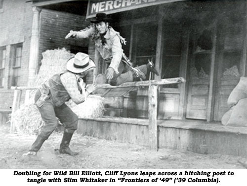 "Doubling for Wild Bill Elliott, Cliff Lyons leaps across a hitching post to tangle with Slim Whitaker in ""Frontiers of '49"" ('39 Columbia)."