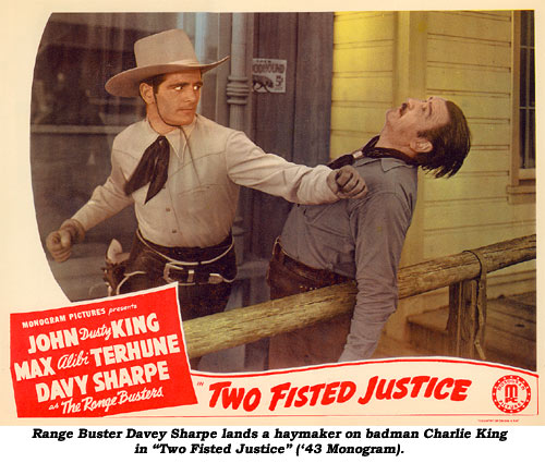"Range Buster Davey Sharpe lands a haymaker on badman Charlie King in ""Two Fisted Justice"" ('43 Monogram)."