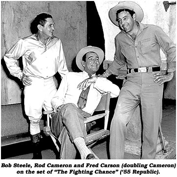 "Bob Steele, Rod Cameron and Fred Carson (doubling Cameron) on the set of ""The Fighting Chance"" ('55 Republic)."
