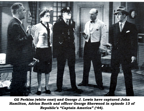 "Gil Perkins (white coat) and George J. Lewis have the drop on John Hamilton, Adrian Booth and officer George Sherwood in episode 13 of Republic's ""Captain America"" ('44)."