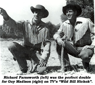 "Richard Farnsworth (left) was the perfect double for Guy Madison (right) on TV's ""Wild Bill Hickok""."