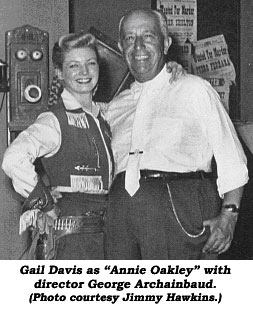 "Gail Davis as ""Annie Oakley"" with director George Archainbaud."