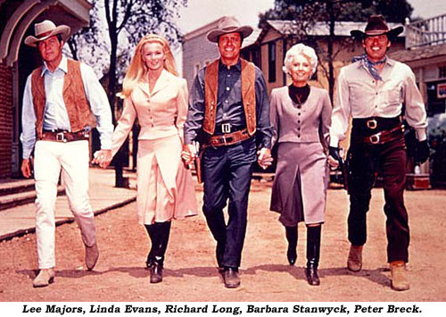 Lee Majors, Linda Evans, Richard Long, Barbara Stanwyck, Peter Breck.