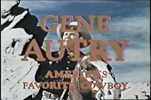 "Color opening title to ""The Gene Autry Show""."