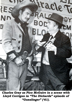 "Charles Gray as Pico McGuire in a scene with Lloyd Corrigan in ""The Diehards"" episode of ""Gunslinger"" ('61)."