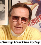 Jimmy Hawkins today.