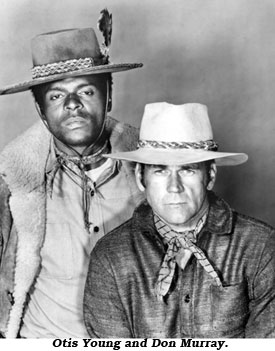 Otis Young and Don Murray.