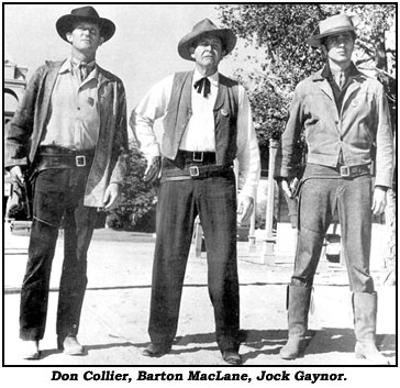 "Don Oollier, Barton MacLane, Jock Gaynor from ""The Outlaws""."