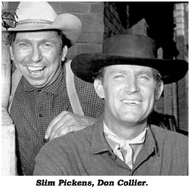 Slim Pickens, Don Collier.