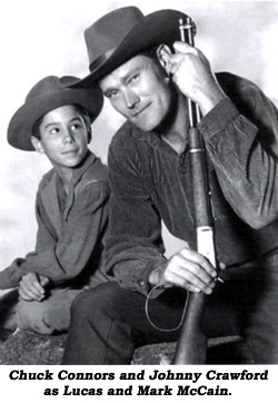 Chuck Connors and Johnny Crawford as Lucas and Mark McCain.