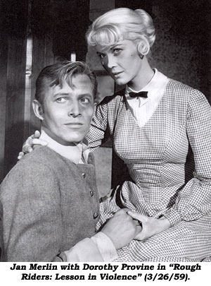 "Jan Merlin with Dorothy Provine in ""Rough Riders: Lesson in Violence"" (3/26/59)."