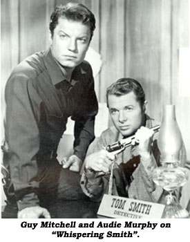 "Guy Mitchell and Audie Murphy on ""Whispering Smith""."