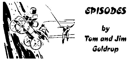 Episodes by Tom and Jim Goldrup