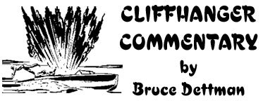 Cliffhanger Commentary by Bruce Dettman
