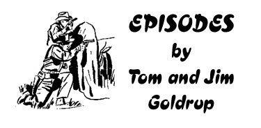 Episodes by Tom and Jim Goldrup.