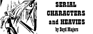 Serial Characters and Heavies by Boyd Magers
